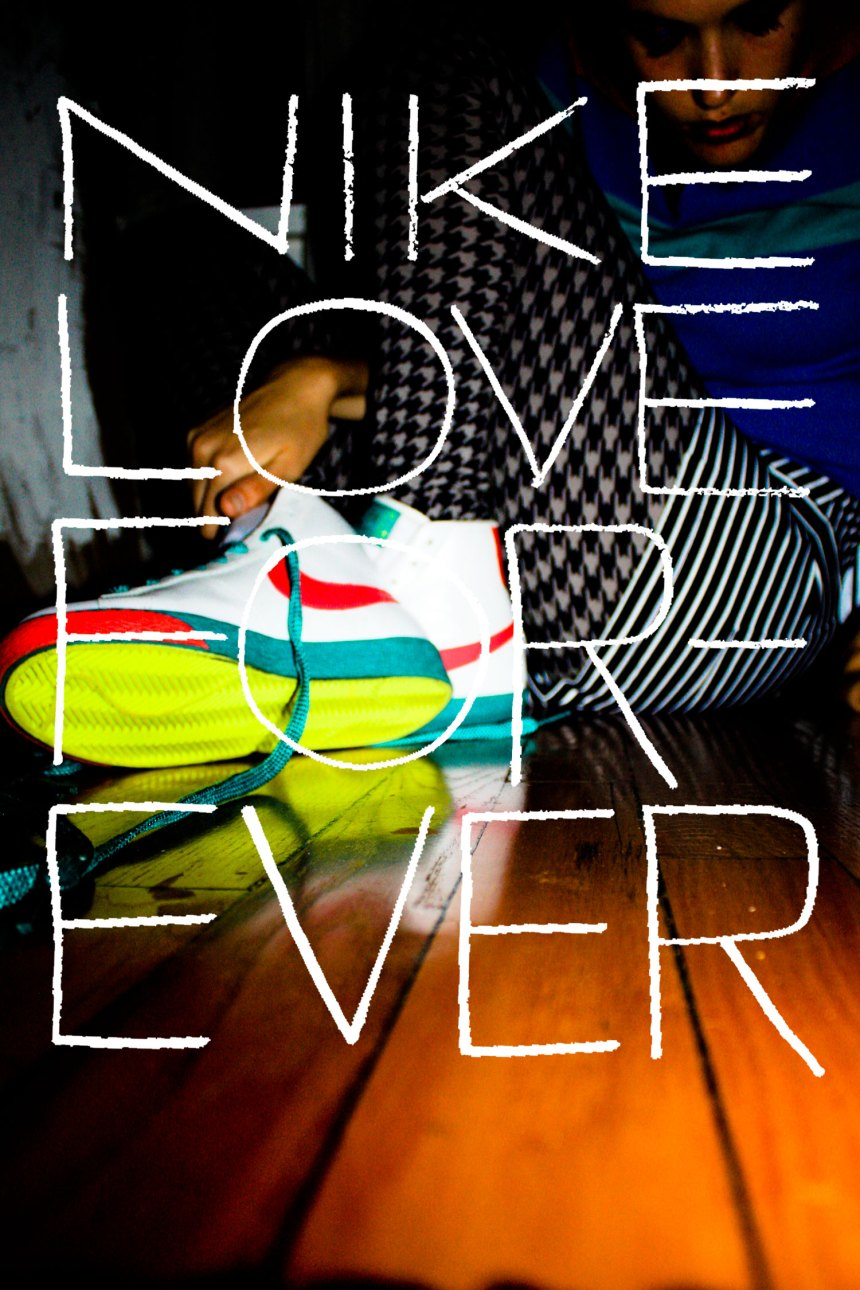Nike love forever