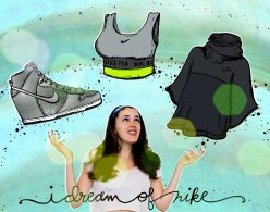 I dream of nike- for the love of nike