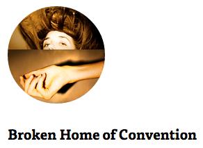 broken home of convention