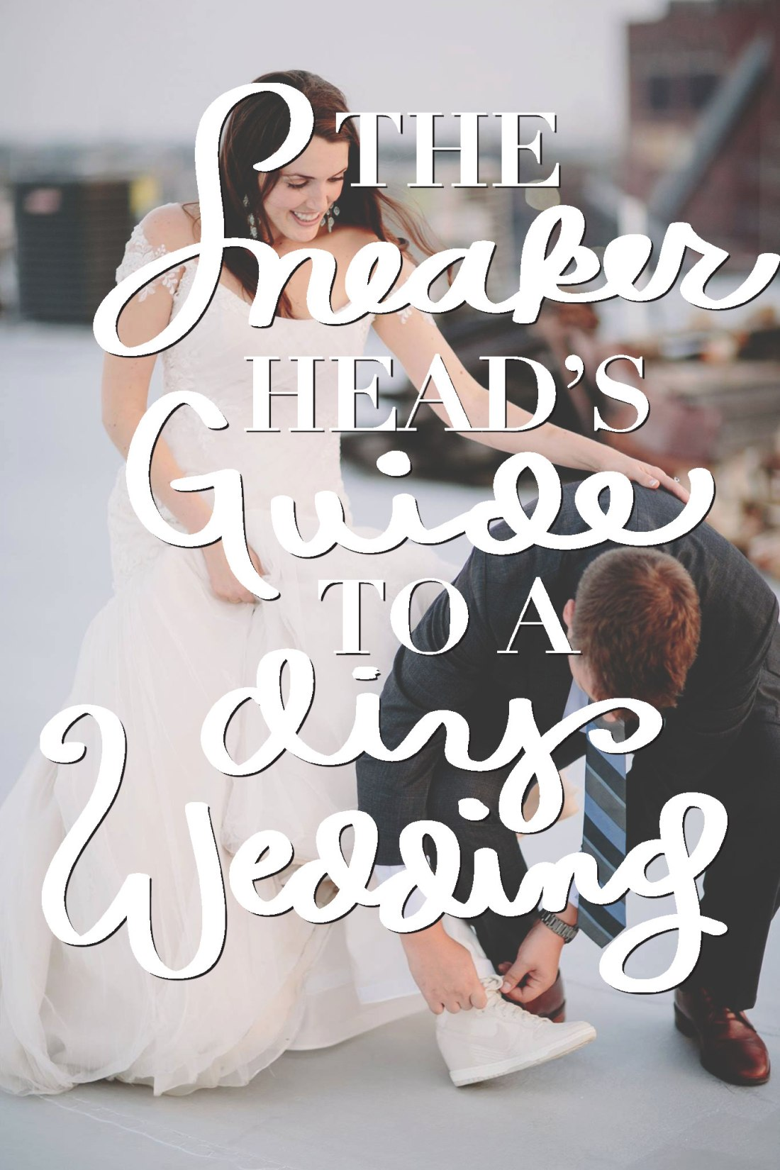 The Sneakerhead's Guide to a DIY Wedding / for the love of nike