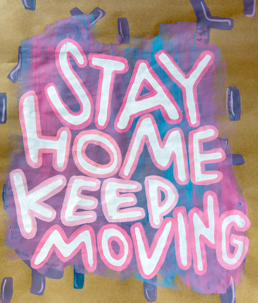 Stay Home, Keep Moving / for the love of nike / Jennifer Martinez Conway